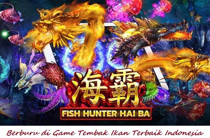 Berburu di Game Tembak Ikan Terbaik Indonesia